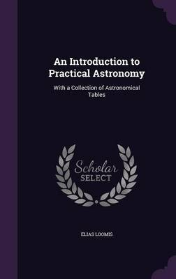 An Introduction to Practical Astronomy by Elias Loomis image