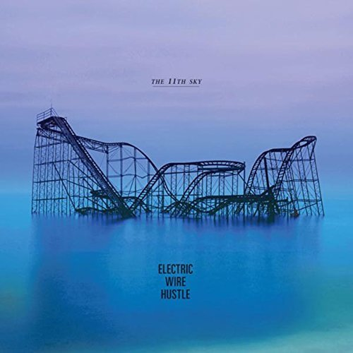 The 11th Sky (LP) by Electric Wire Hustle