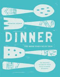 Dinner by Domini Kemp