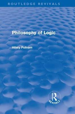 Philosophy of Logic by Hilary Putnam image