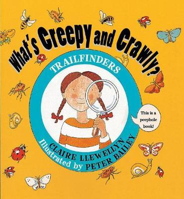 What's Creepy and Crawly? by Claire Llewellyn image