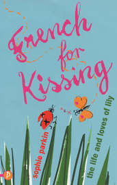French for Kissing by Sophie Parkin image