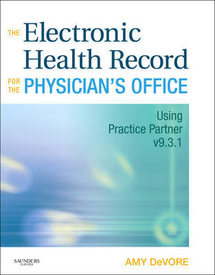 The Electronic Health Record for the Physician's Office by Amy DeVore image