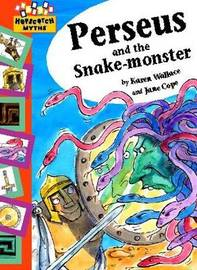 Hopscotch: Myths: Perseus and the Snake-haired Monster by Karen Wallace image
