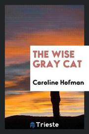 The Wise Gray Cat by Caroline Hofman image