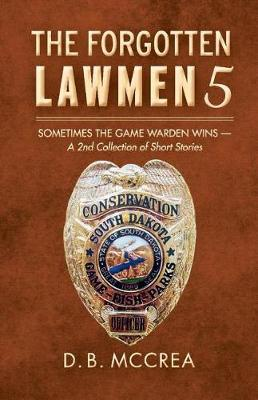 The Forgotten Lawmen 5 by D B McCrea image