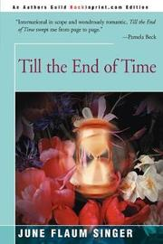 Till the End of Time by June Singer