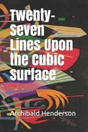 Twenty-Seven Lines Upon the Cubic Surface by Archibald Henderson image