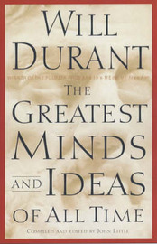 The Greatest Minds and Ideas of All Time by Will Durant image