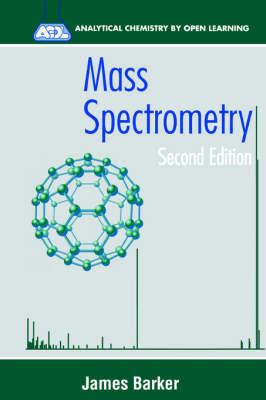 Mass Spectrometry by James Barker