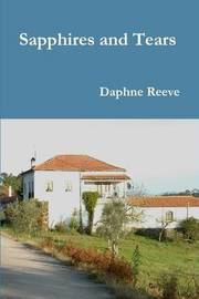 Sapphires and Tears by Daphne Reeve