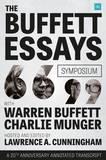 The Buffett Essays Symposium by Lawrence A Cunningham
