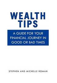 Wealth Tips by Michelle Roman