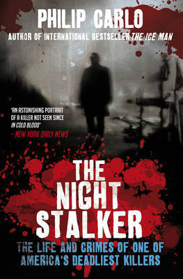 The Night Stalker by Philip Carlo