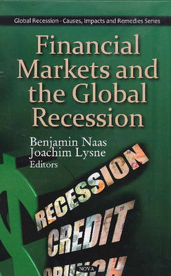 Financial Markets and the Global Recession