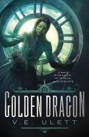 Golden Dragon by V E Ulett image
