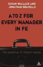 A-Z for Every Manager in FE by Susan Wallace image