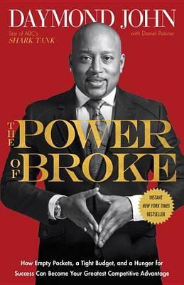 The Power of Broke by Daymond John image