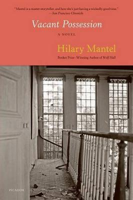 Vacant Possession by Hilary Mantel