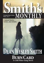 Smith's Monthly #44 by Dean Wesley Smith
