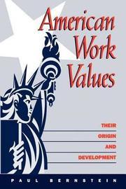 American Work Values by Paul Bernstein