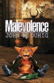 Malevolence by John M. Duhig image