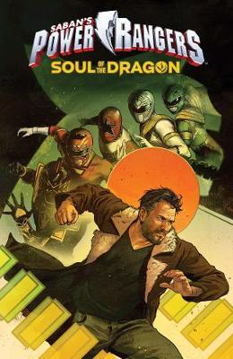 Mighty Morphin Power Rangers: Soul of the Dragon Original Graphic Novel by Kyle Higgins