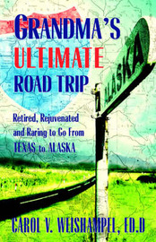 Grandma's Ultimate Road Trip by Carol, V Weishampel image