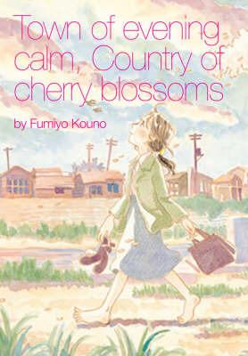 Town of Evening Calm, Country of Cherry Blossoms by Fumiyo Kouno image