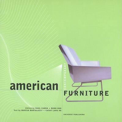 American Contemporary Furniture by Marisa Bartolucci
