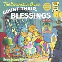 The Berenstain Bears Count Their Blessings by Stan And Jan Berenstain Berenstain