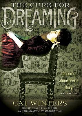 Cure for Dreaming by Cat Winters image