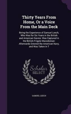 Thirty Years from Home, or a Voice from the Main Deck by Samuel Leech image