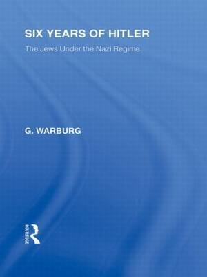 Six Years of Hitler by G. Warburg image