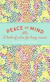 Peace of Mind by Georgina Rodgers