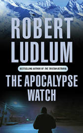 The Apocalypse Watch by Robert Ludlum image