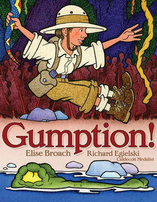 Gumption! by Elise Broach