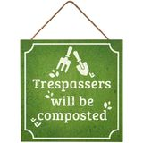 Transomnia: 'Trespassers will be composted' Sign