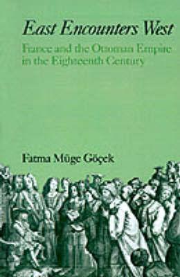 East Encounters West by Fatma Muge Goecek