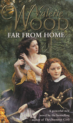Far From Home by Val Wood