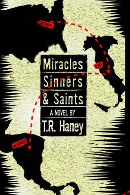 Miracles, Sinners and Saints by T.R. Haney image