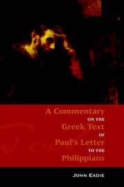 Commentary on Philippians by John Eadie image