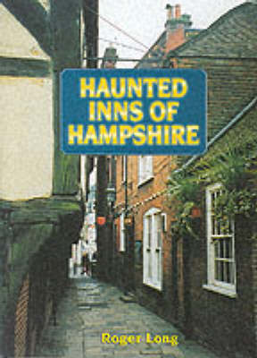 Haunted Inns of Hampshire by Roger Long image