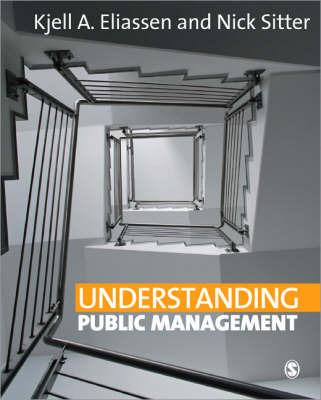 Understanding Public Management by Kjell A. Eliassen image