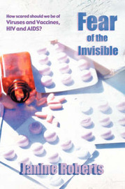 Fear of the Invisible by Janine Roberts