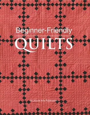 Beginner-friendly Quilts by Leisure Arts image
