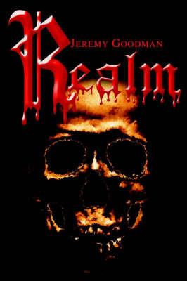 Realm by Jeremy B Goodman