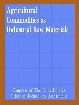 Agricultural Commodities as Industrial Raw Materials by Books for Business