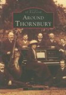 Around Thornbury by Tom Crowe