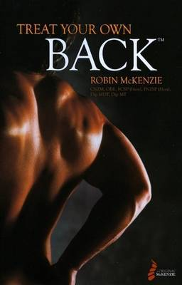 Treat Your Own Back by Robert McKenzie